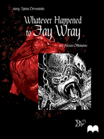 Whatever Happened to Fay Wray by Derveniotis