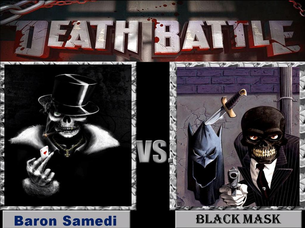 Ninjar Debates Baron Samedi Vs Black Mask By Ninjarstern