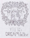Dream .:. Believe by mikomilktea