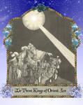 We Three Kings by LadyoftheApocalypse
