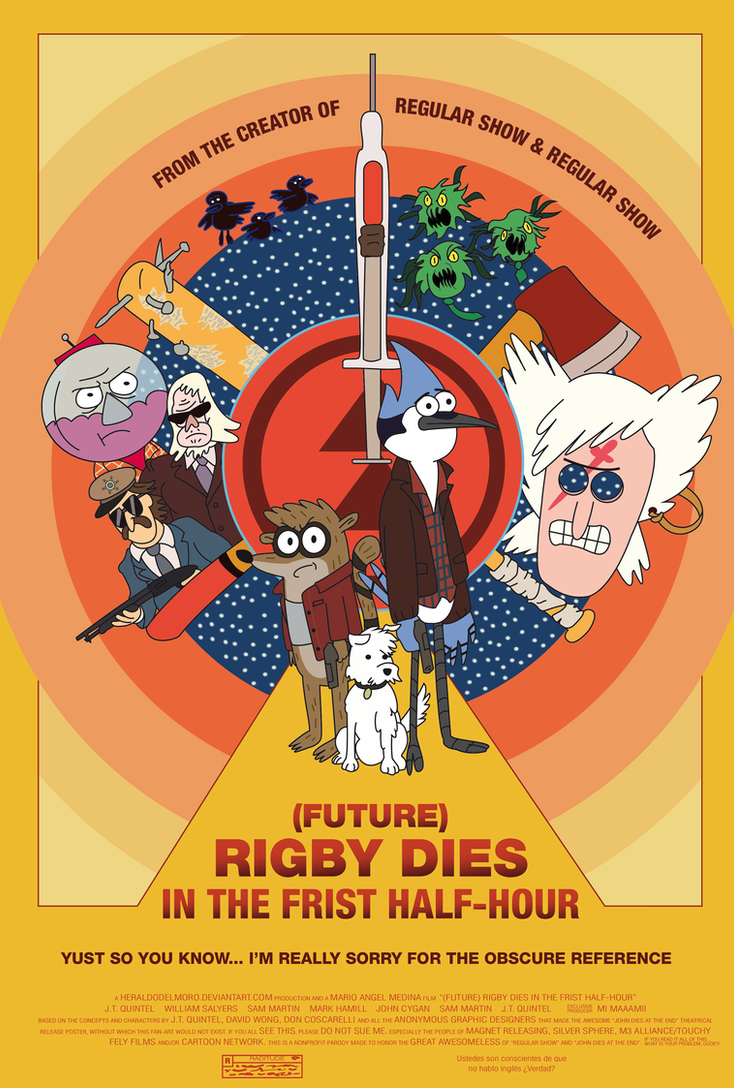 (future) Rigby dies in the Frist Half-Hour by heraldodelmoro