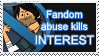 Fandom Abuse Kills Interest Stamp (TD Fandom vers) by xxGaby-23xx