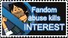 Fandom Abuse Kills Interest Stamp (TD Fandom vers) by xxGaby-23xx