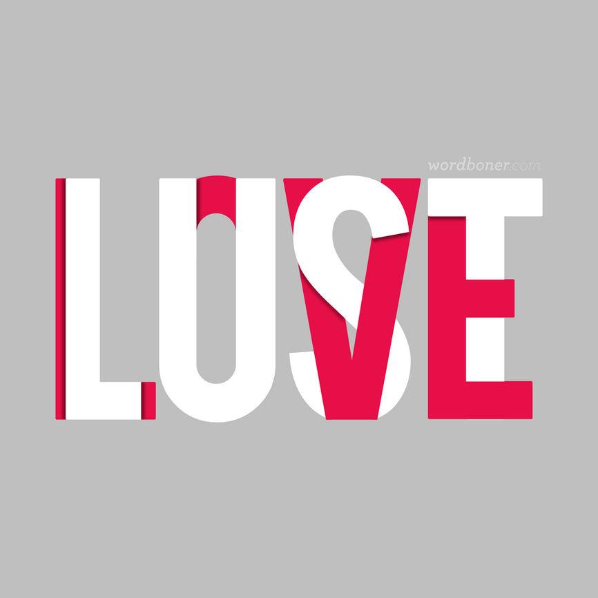 Love is Lust
