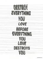 Destroy Everything You Love by WRDBNR