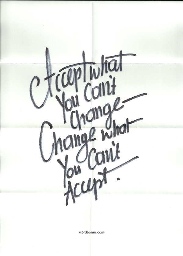 Accept and Change by WRDBNR