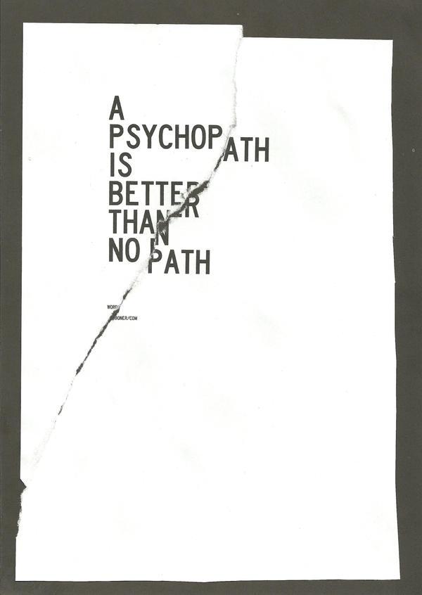Psychopath by WRDBNR