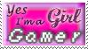 'I'm a Girl Gamer' by Sunshinylisee
