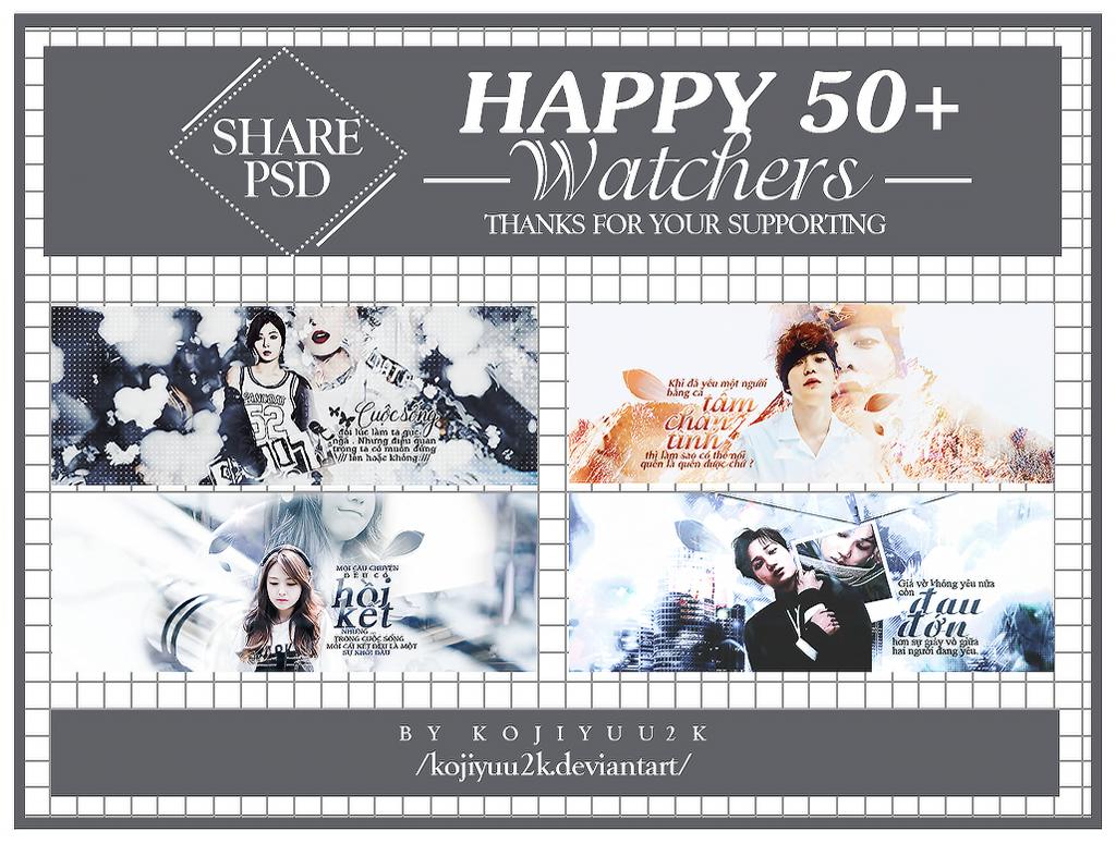 [SHARE PSD] HAPPY 50+ WATCHER by kojiyuu2k