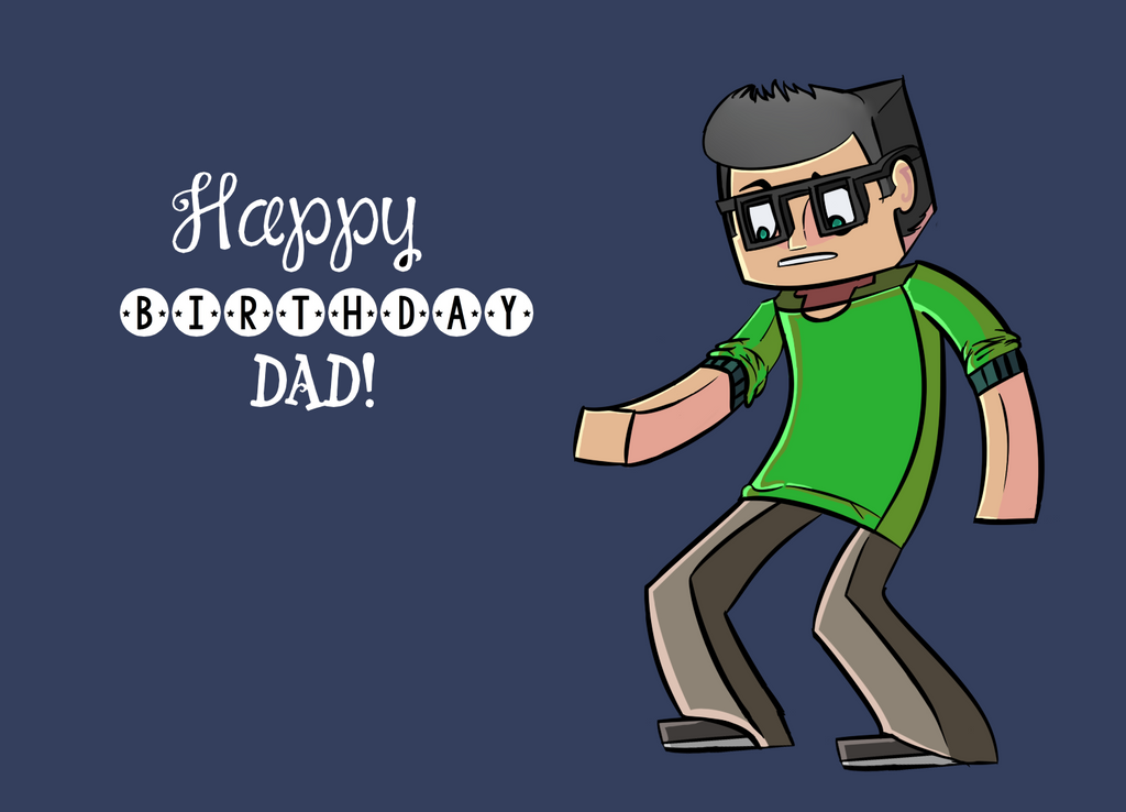 Happy Bday Dad by InfamousHN