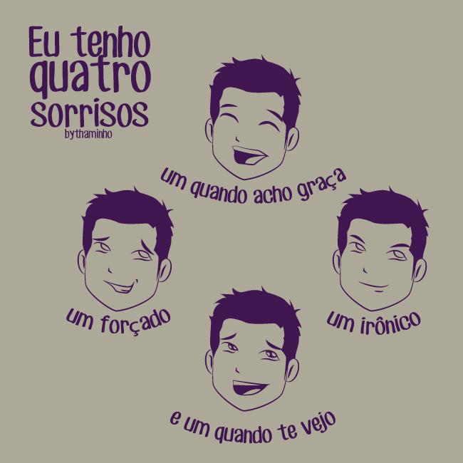Eu tenho quatro sorrisos by Thaminho