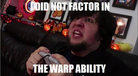 JonTron - Warp Ability