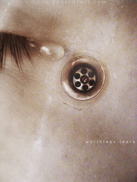 Worthless tears by czas