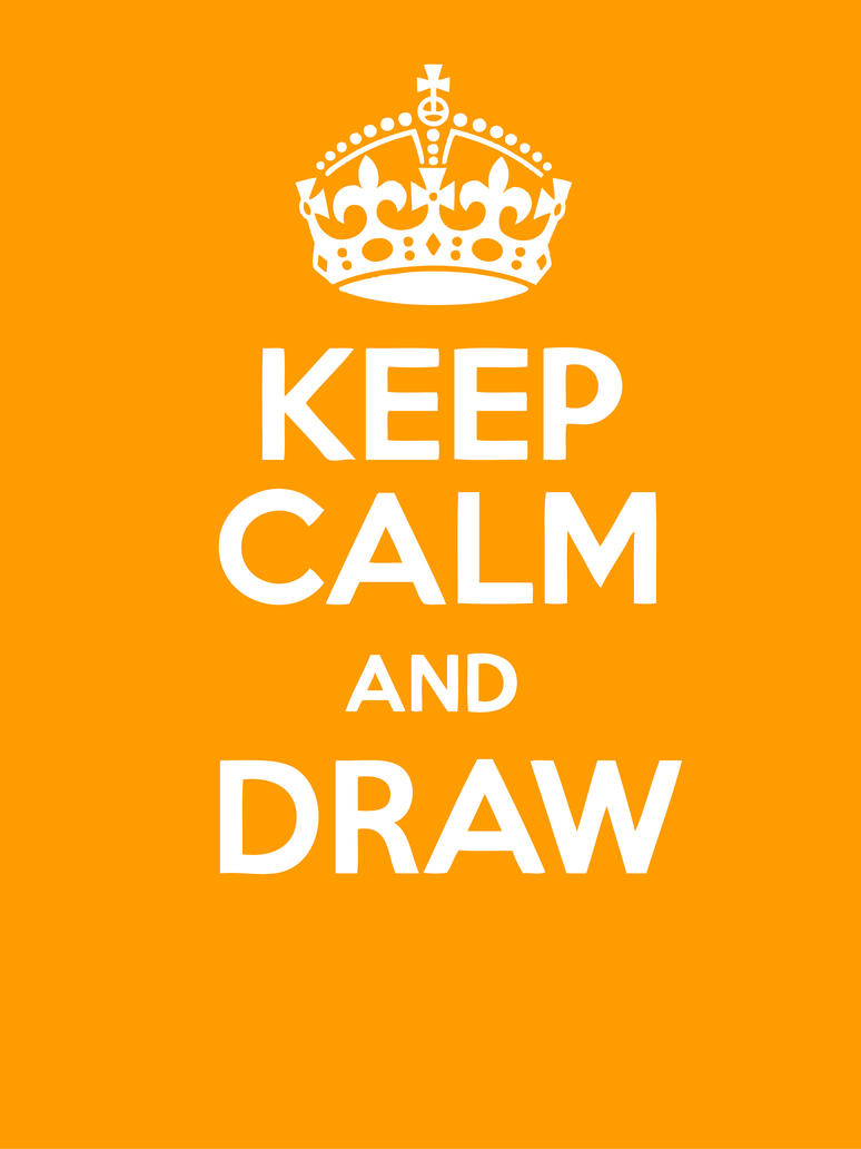 Keep calm and draw by DimiLine