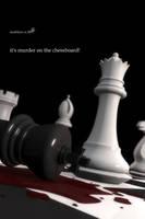 it's murder on the chessboard by darkMyke