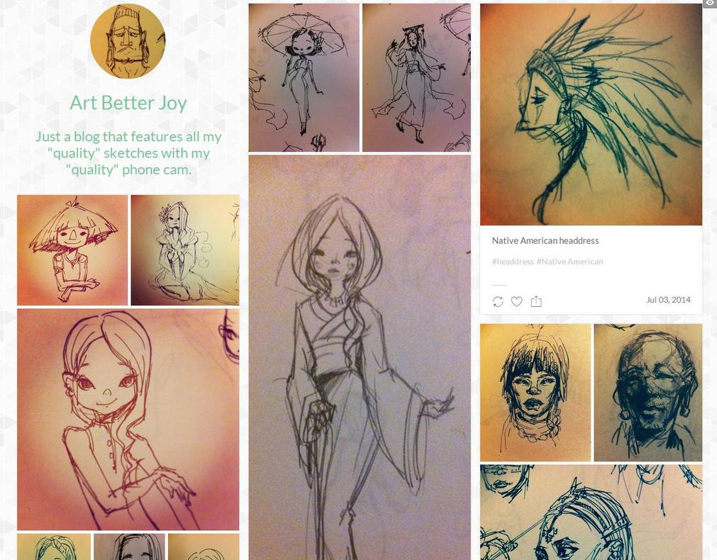 My Sketch Blog ArtBetterJoy.tumblr.com by shiawase-chan