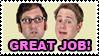 Tim and Eric Great Job Stamp