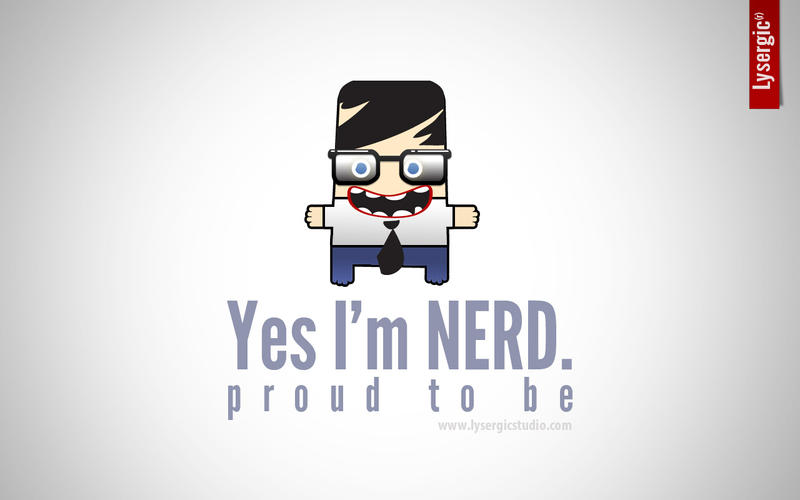 Proud to be: NERD by l...