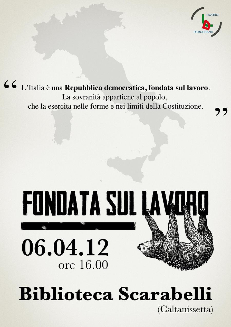 Fondata Sul Lavoro - Flyer Convegno by lysergicstudio