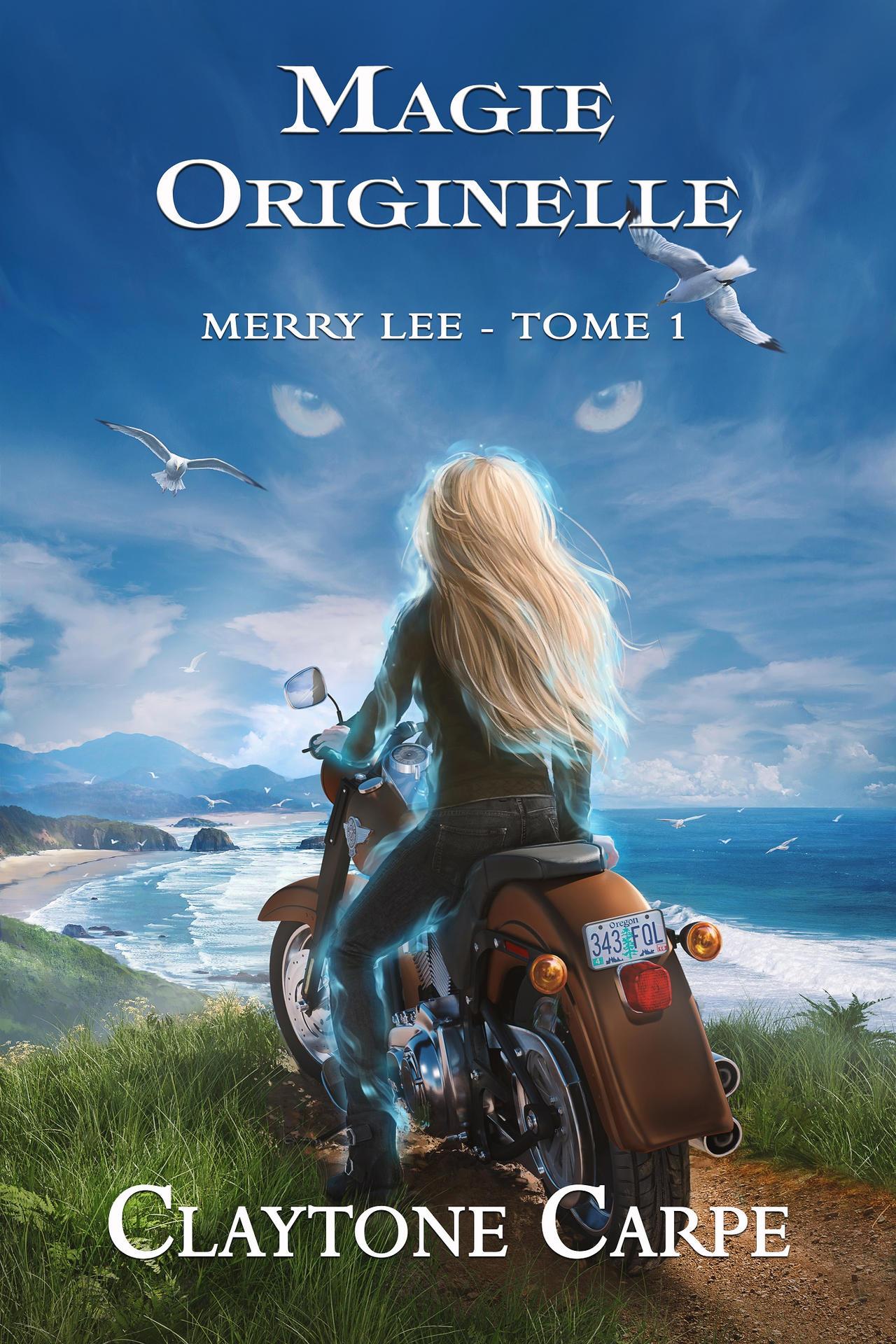 Merry Lee - Tome 1 - Magie Originelle - Epub