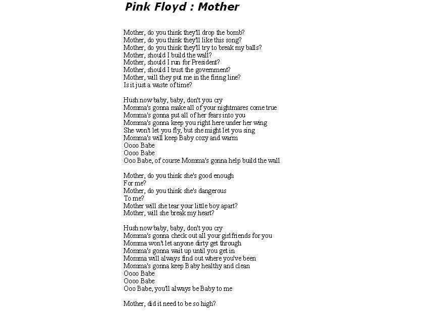 Lyric pink floyd songs lyrics : pink floyd Mother lyrics by BackMasker on DeviantArt