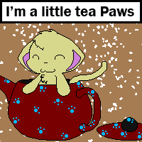 I'm a Little Tea Paws... by BuizelKnight