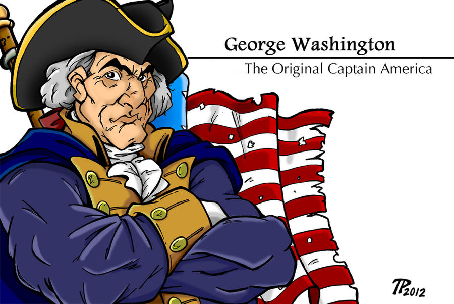 George Washington: The Original Captain America by Snipetracker