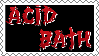Acid Bath Stamp by CyanideAssassin