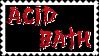Acid Bath Stamp by CyanideAssassin
