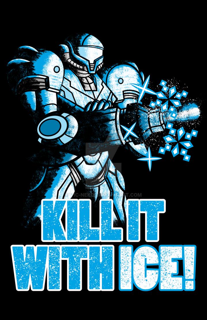 KILL IT WITH ICE by Vic-Neko