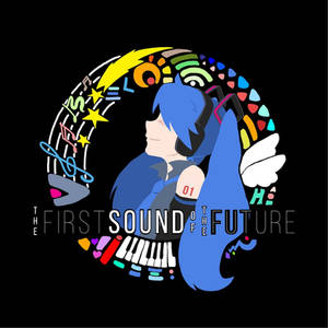 The First Sound Of Future
