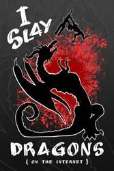 I Slay Dragons Final by Blamrob