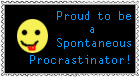 Spontaneous Procrastinator by StaciTaylor