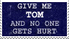 give me Tom by 4evernotyours
