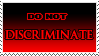 Do Not Discriminate by Mandspasm