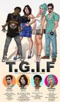 T.G.I.F MAIN CAST by J-Estacado
