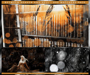 Between Heaven and Hell - 600 Watchers Pack by jakepatt