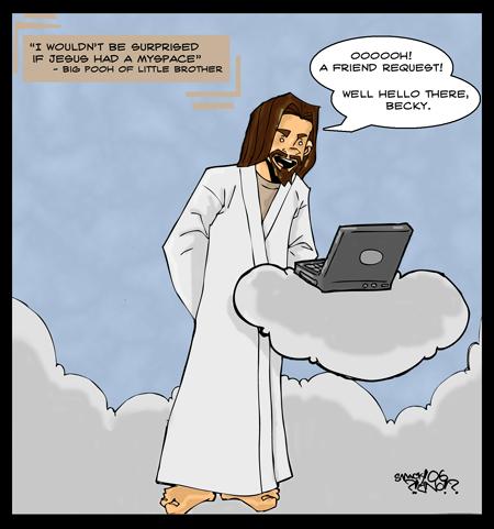 Jesus Got A Myspace by smackmysterio619