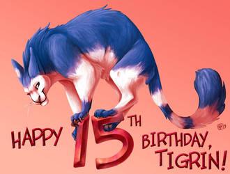 Happy 15th Birthday, Tigrin by tigrin