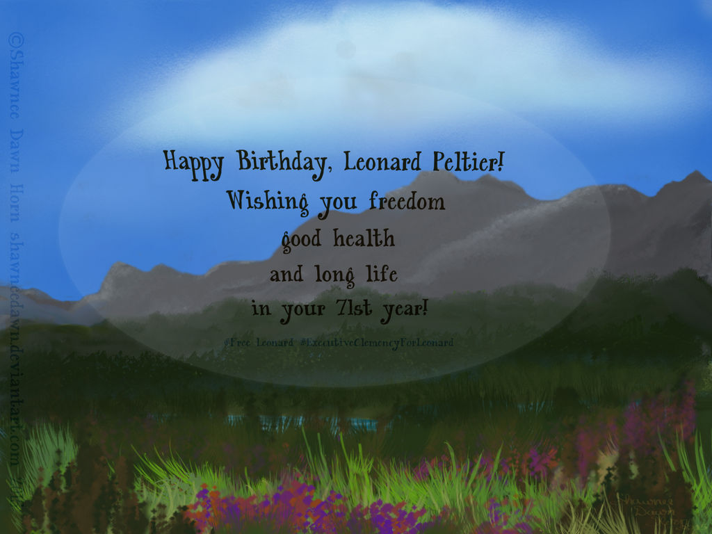 A Wish for Justice on Leonard Peltier's Birthday