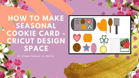 How to Make Seasonal Cookie Card - Cricut Design S