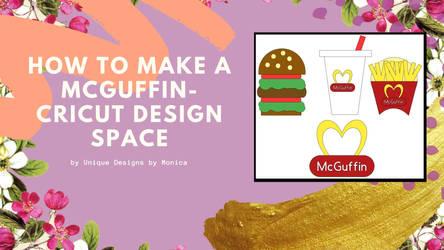 How To Make a McGuffin- Cricut Design Space