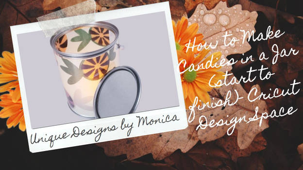 How to Make candies in a Jar - Cricut Design Space