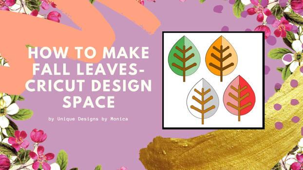 How to Make Leaves- Cricut