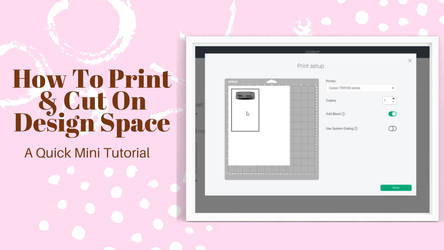 How to Print and Cut - Cricut Design Space
