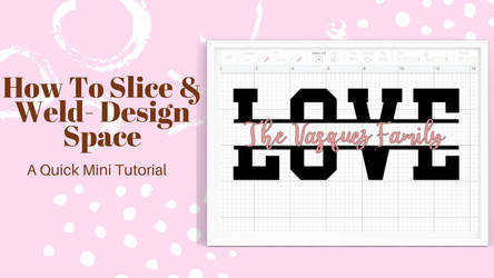 How To Slice  Weld- Design Space