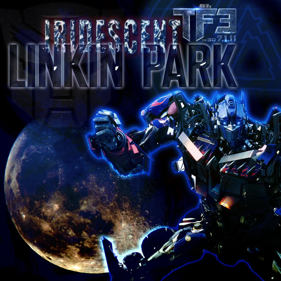 Image Result For Transformers Linkin Park Iridescent