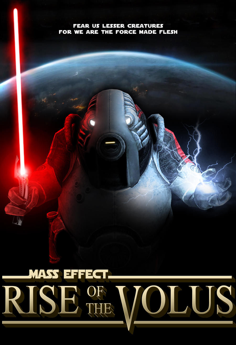 http://img15.deviantart.net/f70b/i/2012/083/6/8/rise_of_the_volus_movie_poster_by_espionagedb7-d4ttann.jpg