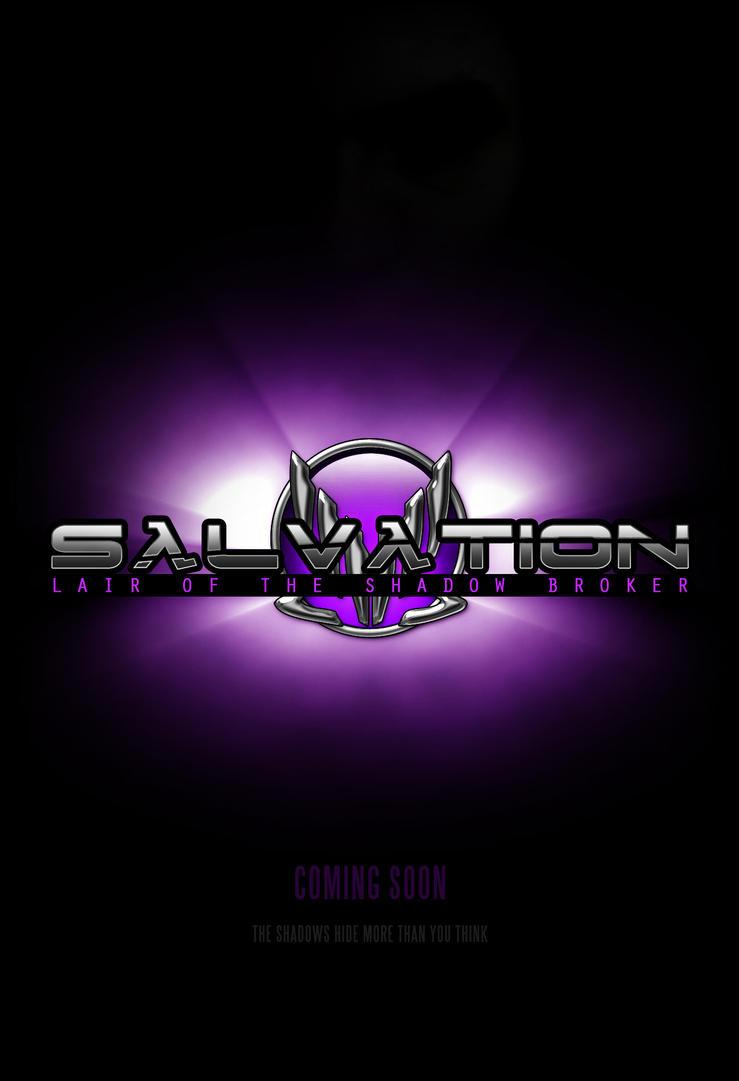 Salvation - Episode II: Lair of the Shadow Broker by EspionageDB7