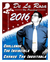 De La Rosa For President - 2016 by EspionageDB7